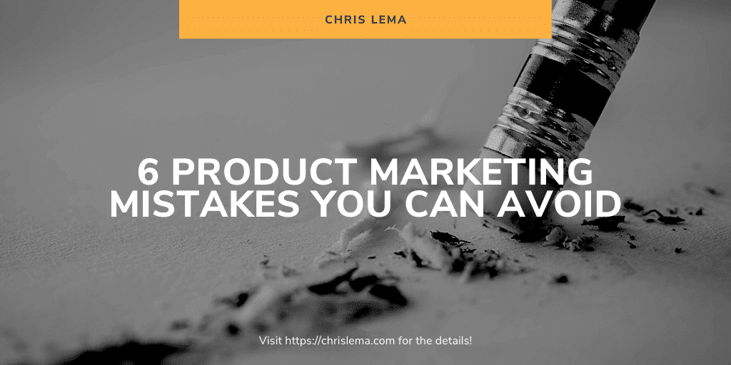 product marketing mistakes